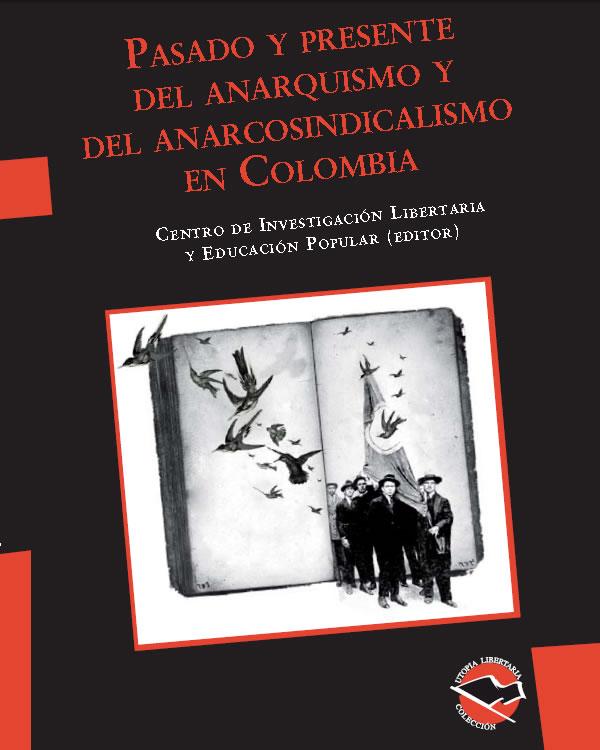 Resultado de imagen para anarquismo 1048 x 450 colombia